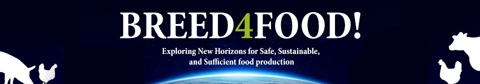 BREED4FOOD | Exploring New Horizons for Safe, Sustainable, and Sufficient food production